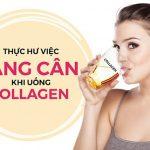 Tại sao uống collagen bị tăng cân? 3 nguyên nhân không ai ngờ tới!