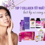 [REVIEW] Top 7 collagen tốt nhất năm 2021 bất kỳ ai cũng nên thử!