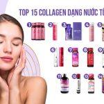 Collagen dạng nước loại nào tốt | Top 15 sản phẩm bán chạy nhất