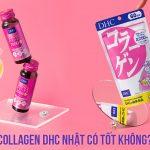 [Review chi tiết] Collagen DHC Nhật có tốt không, uống như thế nào?