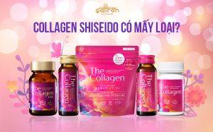 Collagen shiseido có mấy loại